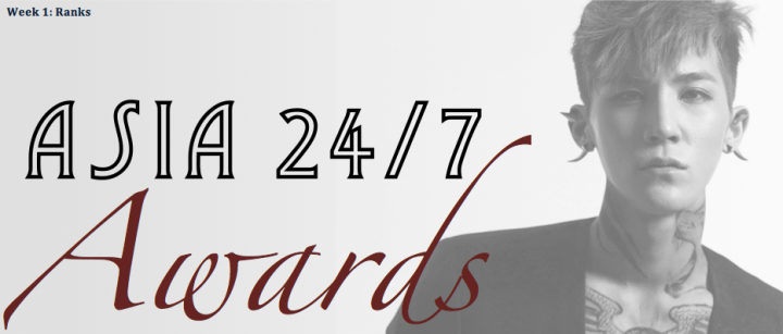 Asia 24:7 Awards [Week 1 Ranks]