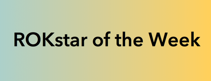 ROKstar of the Week