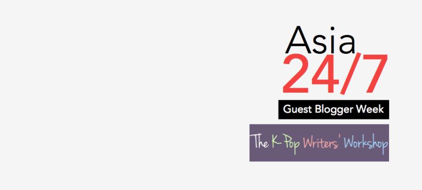 [Guest Blogger Week] Kpop Writers' Workshop