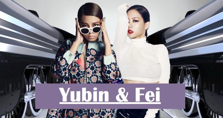 Yubin & Fei