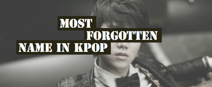 Most Forgotten Name In Kpop