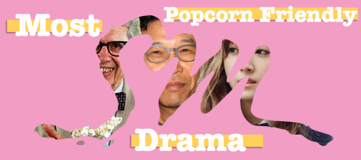 Most Popcorn Friendly Drama