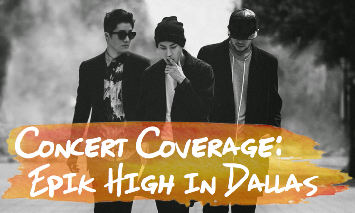 Concert Coverage [Epik High In Dallas]