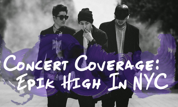 Concert Coverage [Epik High In NYC]