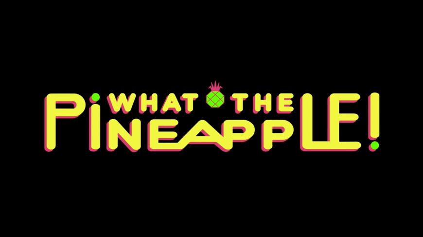 What The Pineapple