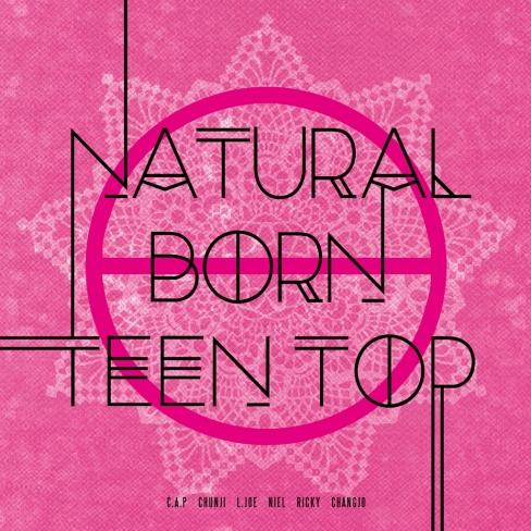 Natural Born Teen Top