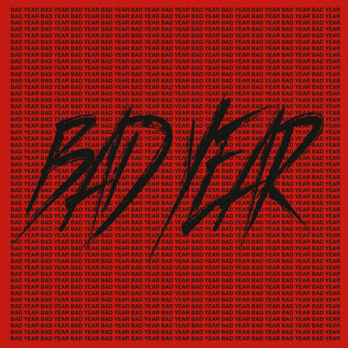 Bad Year (Single)